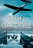 Troubled Midnight, John E. Gardner, 0312337213