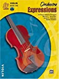 img - for Orchestra Expressions, Book One Student Edition: Violin, Book & CD (Expressions Music Curriculum(tm)) book / textbook / text book