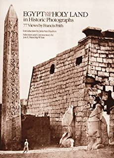 Francis Frith in Egypt and Palestine: A Victorian