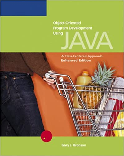 Object-Oriented Program Development Using Java: A Class-Centered