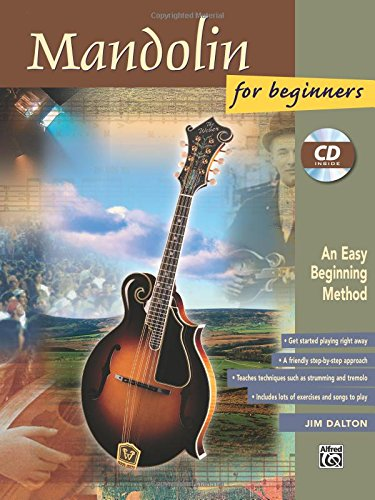 Mandolin for Beginners: An Easy Beginning Method (Book & CD)
