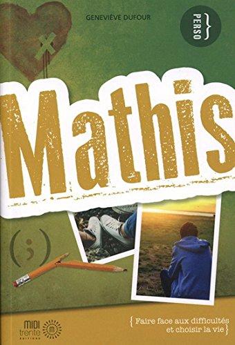 Best! Mathis : faire face aux difficultés et choisir la vie EPUB