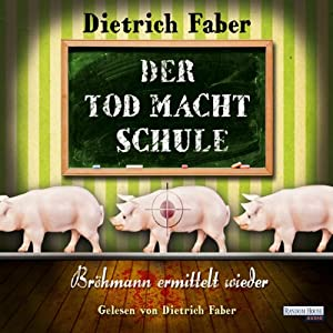 Der Tod macht Schule Audiobook