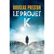 Le projet K (Suspense) (French Edition)