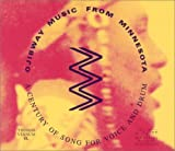 Image of Ojibway Music from Minnesota: A Century of Song for Voice and Drum (MHS Minnesota Musical Traditio)