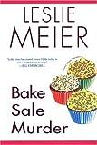 Bake Sale Murder (Lucy Stone Mysteries, No. 13)