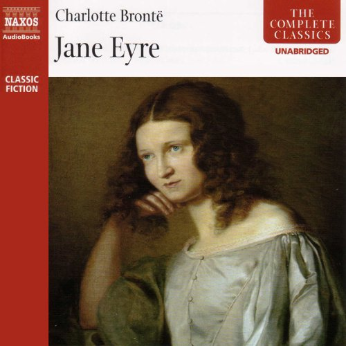 Jane Eyre [Naxos Edition] by Naxos AudioBooks