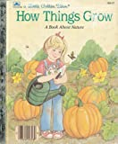 How Things Grow, Nancy Buss, 0307602931