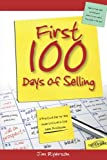 img - for First 100 Days of Selling: A Practical Day-by-Day Guide to Excel in the Sales Profession book / textbook / text book