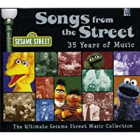 Songs from the Street: 35 Years of Music The Ultimate Sesame Street Music Collection
