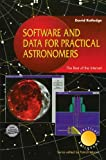 img - for Software and Data for Practical Astronomers: The Best of the Internet (The Patrick Moore Practical Astronomy Series) by David Ratledge (1998-12-28) book / textbook / text book