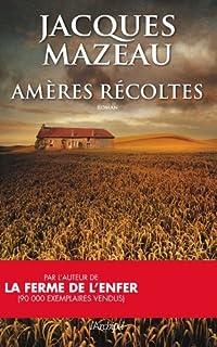 Amères récoltes, Mazeau, Jacques