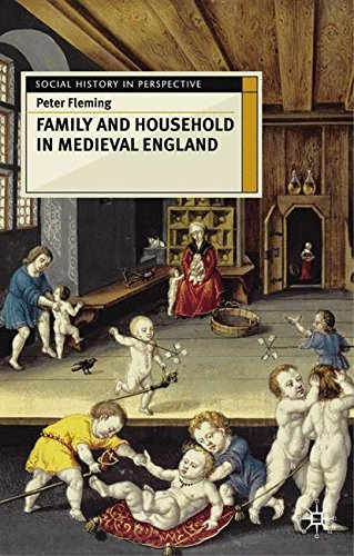 Family and Household in Medieval England (Social History in Perspective) by Brand: Palgrave Macmillan