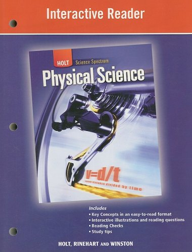 (Holt Science Spectrum: Physical Science: Interactive Reader)