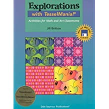 By Joe Britton Exploration with Tesselmania with Disk (Pap/Dsk) [Paperback]