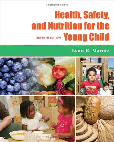 Librarika Health Safety And Nutrition For The Young Child Whats