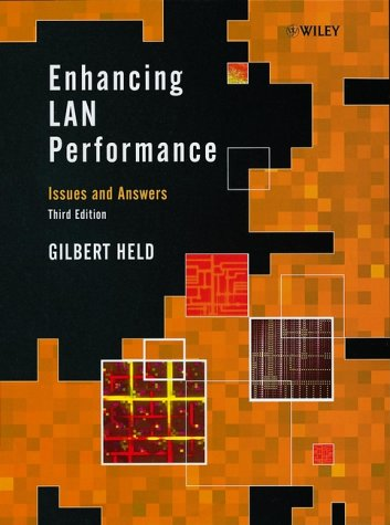 Enhancing LAN Performance: Issues and Answers