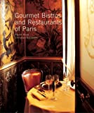 Gourmet Bistros and Restaurants of Paris, Pierre Rival, 2080305085