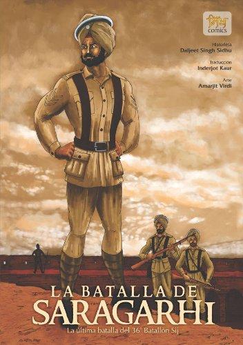 La batalla de Saragarhi - La última batalla del  36 Batallón Sij (Sikh Comics) (Spanish Edition)