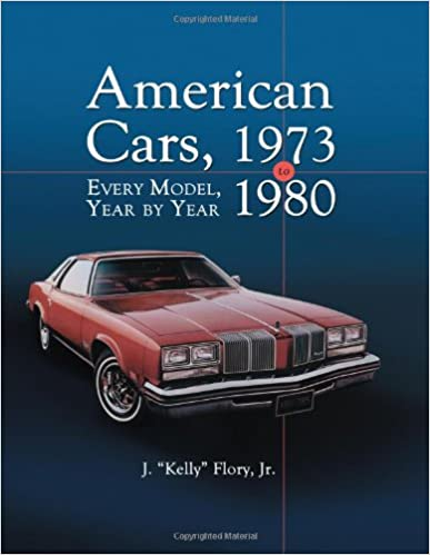 American cars 1973 1980 every model year by year j kelly american cars 1973 1980 every model year by year fandeluxe Choice Image