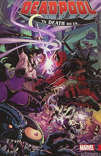 Deadpool: World's Greatest Vol. 8: Til Death Do Us