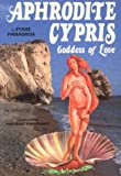 img - for Aphrodite Cypris: Goddess of Love book / textbook / text book