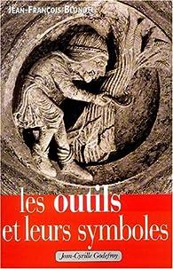 Les Outils et leurs Symboles par Jean-François Blondel