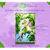 Disney Fairies Collection #5: Tink, North of Neverland; Beck Beyond the Sea: Book 9