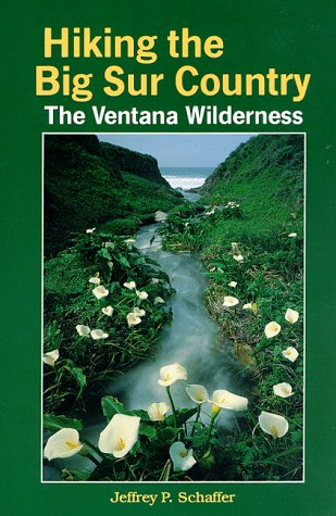 Hiking the Big Sur Country: The Ventana Wilderness