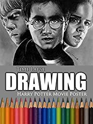 Clip: Time Lapse Drawing: Harry Potter Movie Poster