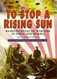 To Stop a Rising Sun, Roy Humphreys, 0750911816