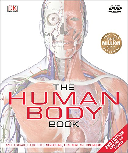 The Human Body Book (2nd Edition): An Illustrated Guide to Its Structure, Function, and Disorders