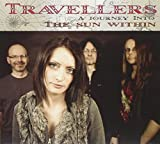 Journey Into The Sun Within by Travellers (2011-07-12)