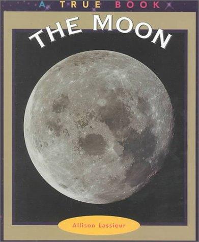 The Moon (True Books: Space) pdf epub