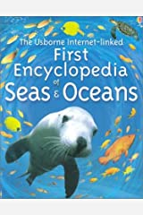 The Usborne Internet-Linked First Encyclopedia of Seas and Oceans Paperback