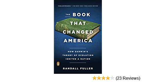 Amazon the book that changed america how darwins theory of amazon the book that changed america how darwins theory of evolution ignited a nation ebook randall fuller kindle store fandeluxe Choice Image