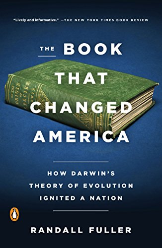 156eb9d4b The Book That Changed America  How Darwin s Theory of Evolution Ignited a  Nation by
