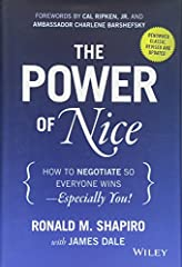 Learn to get what you want without burning bridges In this revised and updated edition of the renowned classic The Power of Nice, negotiations expert, sports agent, New York Times bestselling author, attorney, business leader and educator, Ro...