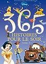 365 histoires pour le soir, tome 3 par Disney