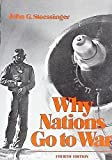 img - for Why nations go to war by John George Stoessinger (1985-05-03) book / textbook / text book