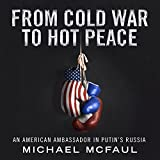 #3: From Cold War to Hot Peace: An American Ambassador in Putin's Russia