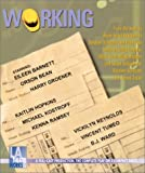Working: Starring Eileen Barnett, Orson Bean, Harry Groener, Kaitlin Hopkins, Michael Kostroff, Kenna Ramsey, Vickilyn Reynolds, Vincent Tumeo and B.J. Ward