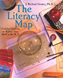 The Literacy Map: Guiding Children to Where They Need to Be (K-3)