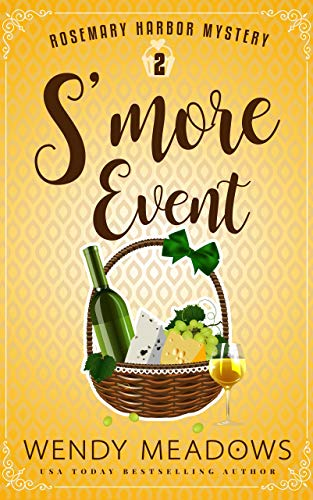 S'more Event (Rosemary Harbor Mystery Book 2) by [Meadows, Wendy]