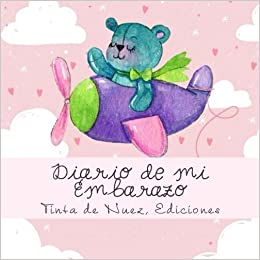 Diario de mi Embarazo (Spanish Edition): Ediciones Tinta de ...