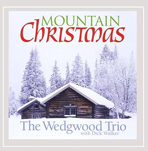 Mountain Christmas (feat. Dick Walker) (Christmas Wedgwood)