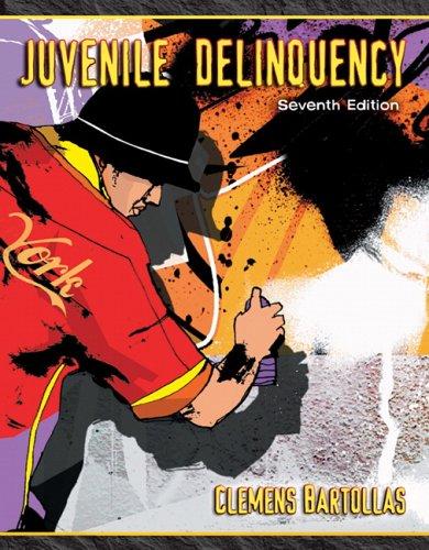 Juvenile Delinquency (7th Edition)
