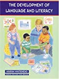 The Development of Language and Literacy (Zero to Eight)