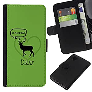 // PHONE CASE GIFT // Moda Estuche Funda de Cuero Billetera Tarjeta de crédito dinero bolsa Cubierta de proteccion Caso LG Nexus 5 D820 D821 / Funny Be My Dear Deer /