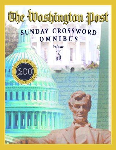The Washington Post Sunday Crossword Omnibus  Volume 3